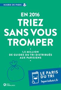 Triez sans vous tromper - Nouvelle campagne sur le tri des déchets - Paris,  avril a983078c0c79